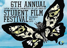 Flier with LACLA logo for 6th Annual Student Film Festival